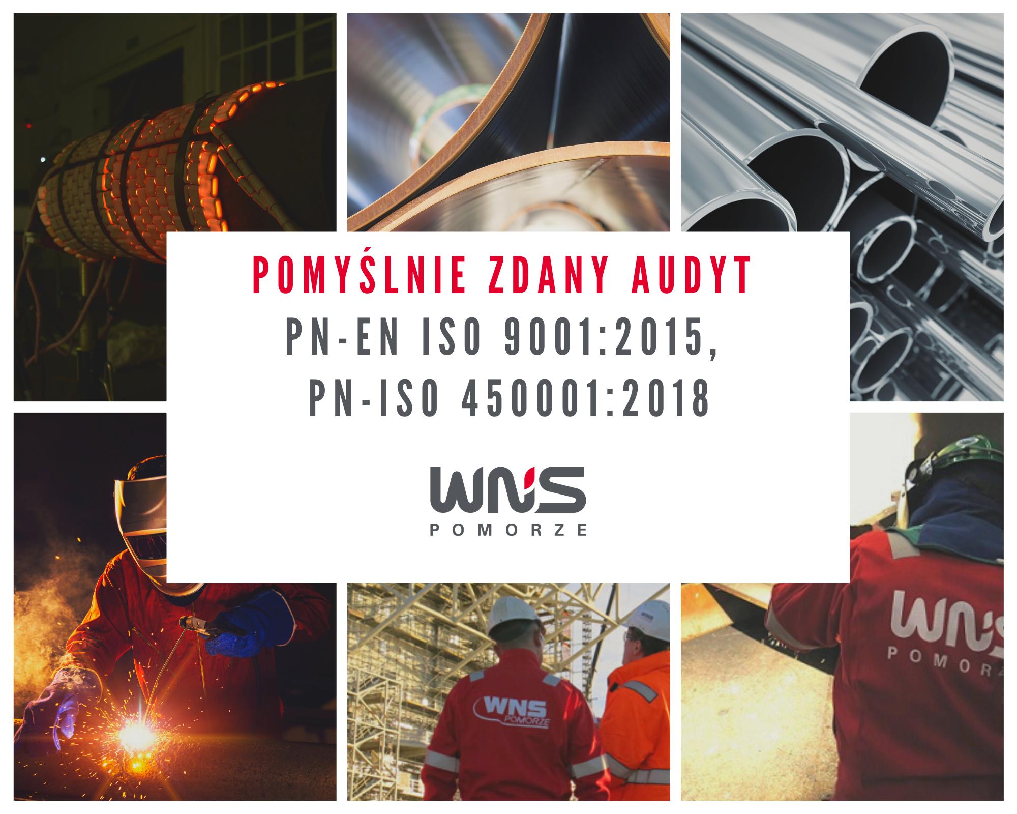 Pomyślnie zdany audyt Pn-en ISO 9001_2015, PN-ISO 450001_2018